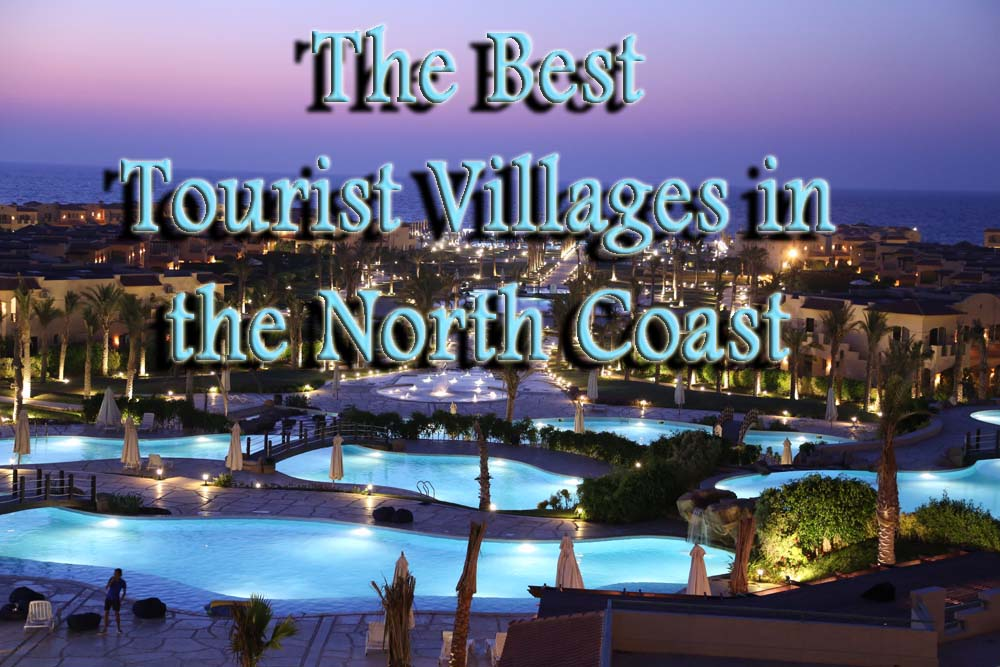 The_best_tourist_villages_in_the_North_Coast